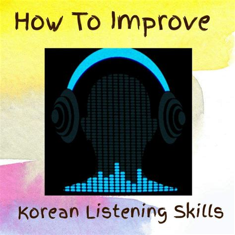 How To Improve Your Korean Listening Skills!  Kpop Amino