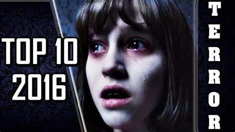 TOP 10 - MELHORES FILMES DE TERROR - 2015 E 2016 HD - YouTube