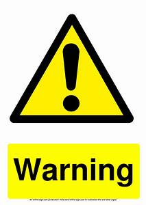 Warning, Signs