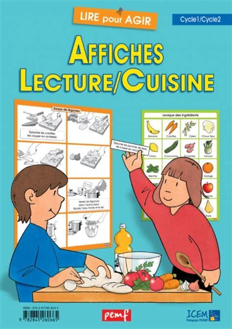 organisation du travail en cuisine affiches lecture cuisine lire pour agir coop 39 icem