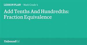 Math G4  Add Tenths And Hundredths  Fraction Equivalence
