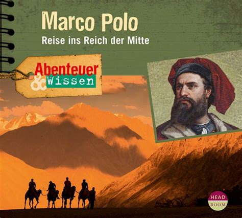 marco polo kinder marco polo reise ins reich der mitte