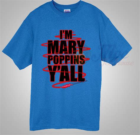 I M Poppins Y All Quot I M Poppins Y All Quot Yondu Quote I M Poppins Y All T Shirt Mpcteehouse