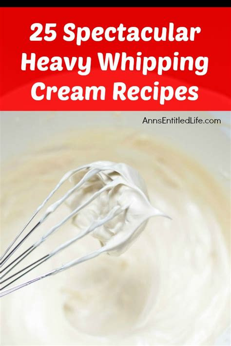 It can be used as regular whipped cream and also as a frosting! 25 Spectacular Heavy Whipping Cream Recipes