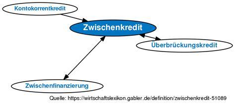Zwischenfinanzierung Und Vorfinanzierung by Zwischenkredit Definition Gabler Wirtschaftslexikon