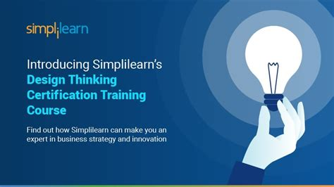 introducing simplilearns design thinking certification