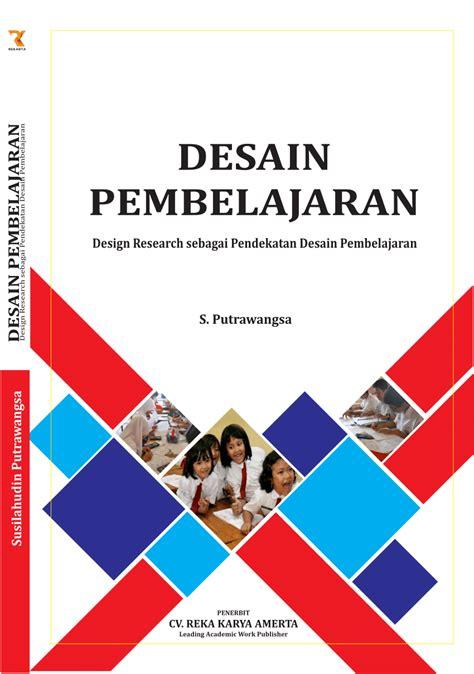 desain pembelajaran design research sebagai