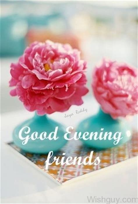 good evening wishes  friends wishes  pictures  guy
