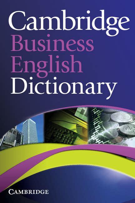Cambridge Business English Dictionary | Cambridge ...