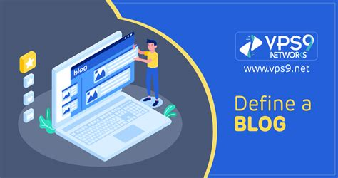 Define a blog   Elaborated Blog definition with types of ...