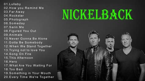 best nickelback songs nickelback best songs nickelback greatest hits the best of