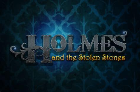 holmes stones stolen slot game sherlock jackpot