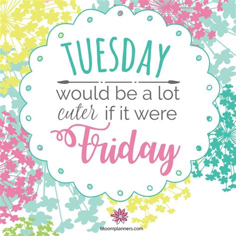 Tuesday Quotes Best 25 Tuesday Motivation Ideas On Tuesday