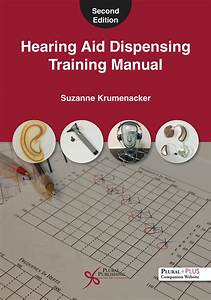 Hearing Aid Dispensing Training Manual  Second Edition