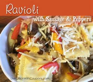 ravioli  sausage peppers recipe living rich