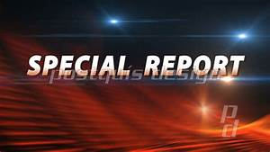 SPECIAL REPORT News Bumper | Breaking News | Postquis ...