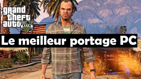 Gta 5 Pc Gameplay Un Excellent Portage Youtube