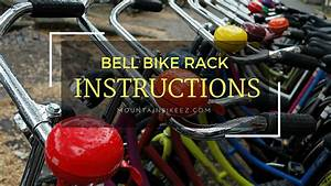 6 Simple Steps For How To Install The Bell Bike Rack