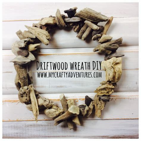 driftwood wreath diy  crafty adventures