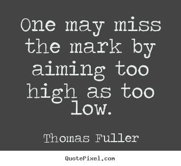 motivational quotes     mark  aiming