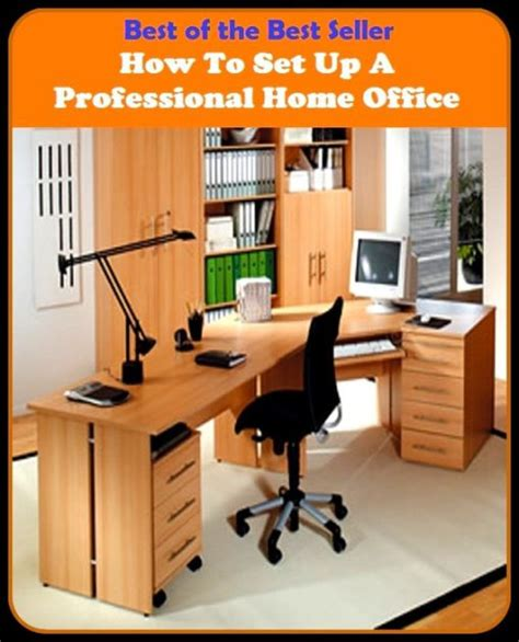 pro bureau am agement best of the best sellers how to set up a professional home