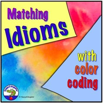 idioms worksheets matching  color coding