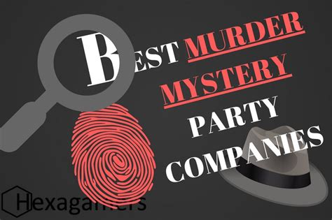 Best Murder Mystery Party Companies