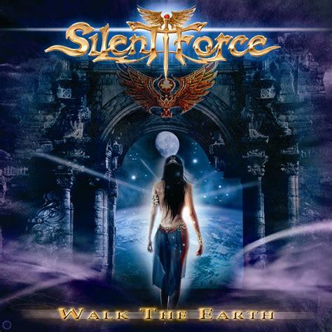 Silent Force  Walk The Earth Lyrics And Tracklist Genius