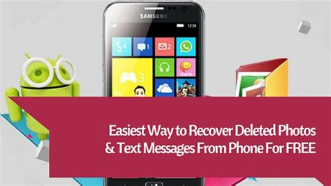 how to retrieve deleted phone numbers easiest way to recover deleted photos from phone