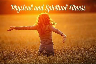 Spiritual Physical Fitness Things Nease Leslie Paralleled