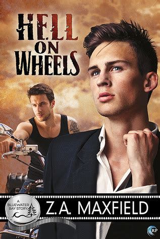Hell On Wheels (bluewater Bay #3) By Za Maxfield