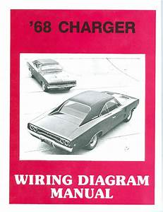 1968 68 Dodge Charger   Rt Wiring Manual