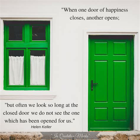"""""""when One Door Of Happiness Closes, Another Opens; But"""