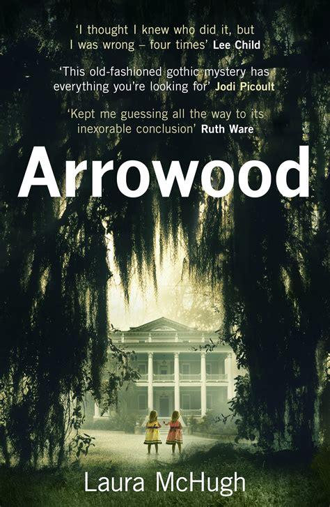 Arrowood A Novel by Arrowood By Mchugh Penguin Books Australia