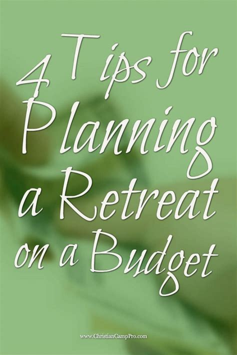 4 Tips For Planning A Retreat On A Budget  Christian Camp Pro