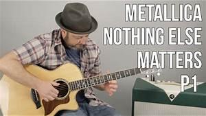 Metallica Nothing Else Matters Guitar Lesson Part 1 Chords