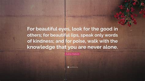 audrey hepburn quote  beautiful eyes
