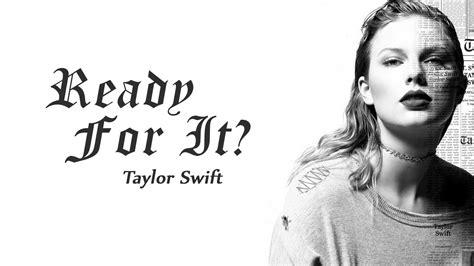 Taylor Swift - Ready For It? lyrics (new 2017) - YouTube