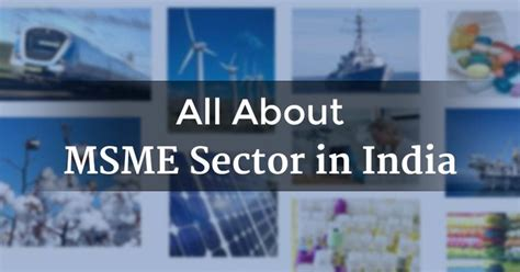 All About Msme Sector In India