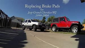 Replacing Brake Pads For Jeep Grand Cherokee  Wj  1999