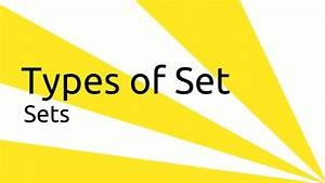 Types Of Set