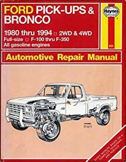 how to download repair manuals 1984 ford bronco ii lane departure warning haynes ford pick ups bronco automotive repair manual 1980 1994 haynes automotive repair manuals