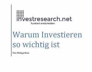 Warum In Immobilien Investieren : warum investieren so wichtig ist ~ Frokenaadalensverden.com Haus und Dekorationen