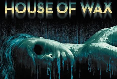 House Of Wax (2005