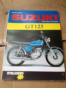 Suzuki Gt 125 Service Repair Manual Workshop