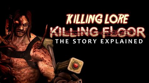 killing floor 2 lore killing floor story thefloors co