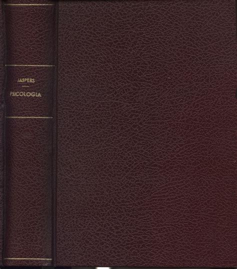 Libreria Psicologia Roma by Psicologia Delle Visioni Mondo Karl Jaspers