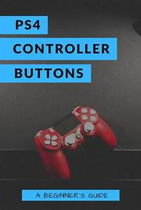 Playstation 4 Controller Buttons