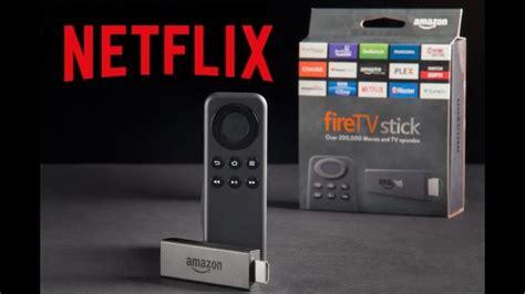 netflix stick fire tv amazon install