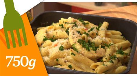 cuisiner les pates recette de pâtes au poulet 750 grammes